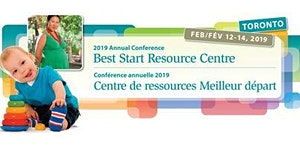 2019 Best Start Resource Centre Conference /...