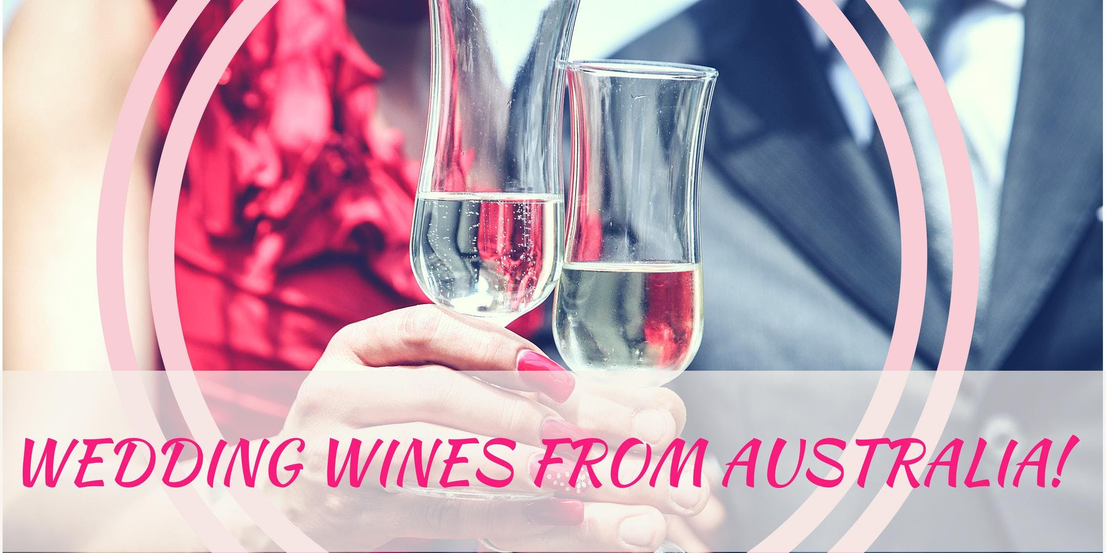 Wedding Wine Selections from Australia!