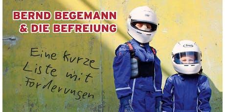 Eine kurze Liste mit Forderungen |Bernd Begemann Plattenreihe Tickets