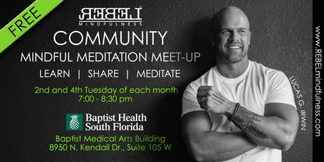 Mindful Meditation Meet-Up with Lucas G. Irwin of Rebel Mindfulness tickets