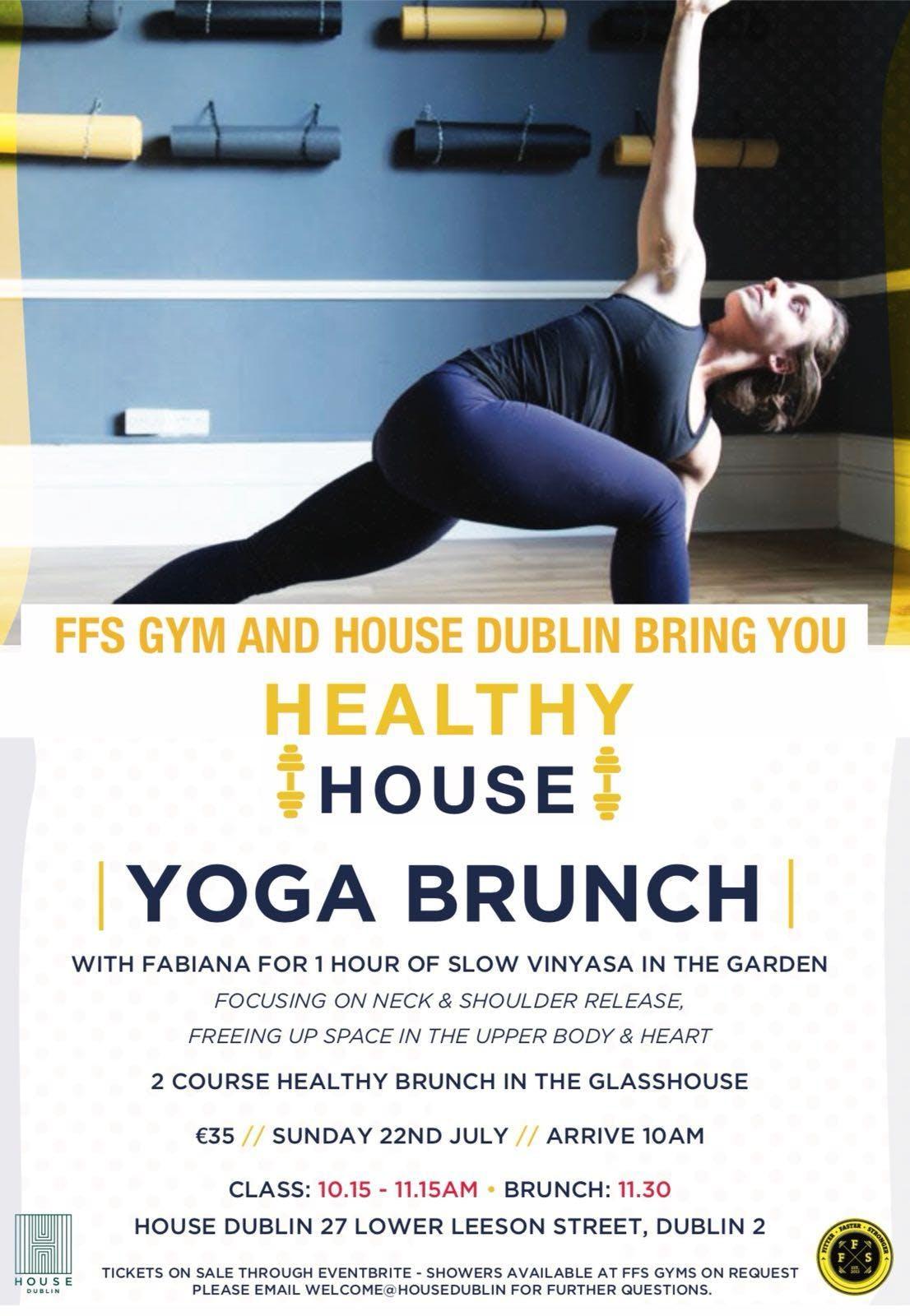 Yoga Brunch / Healthy House with FFS Yoga and House Dublin