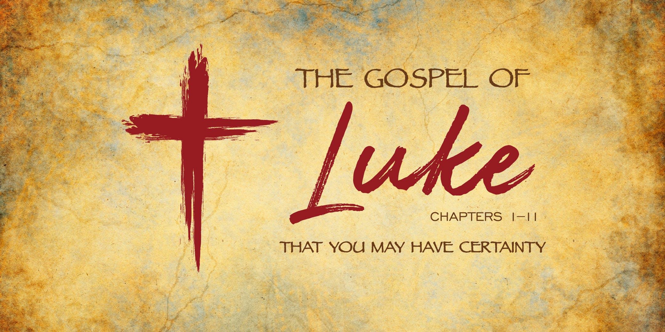 Gospel of Luke, Ch 1-11 (Bethany Bible)