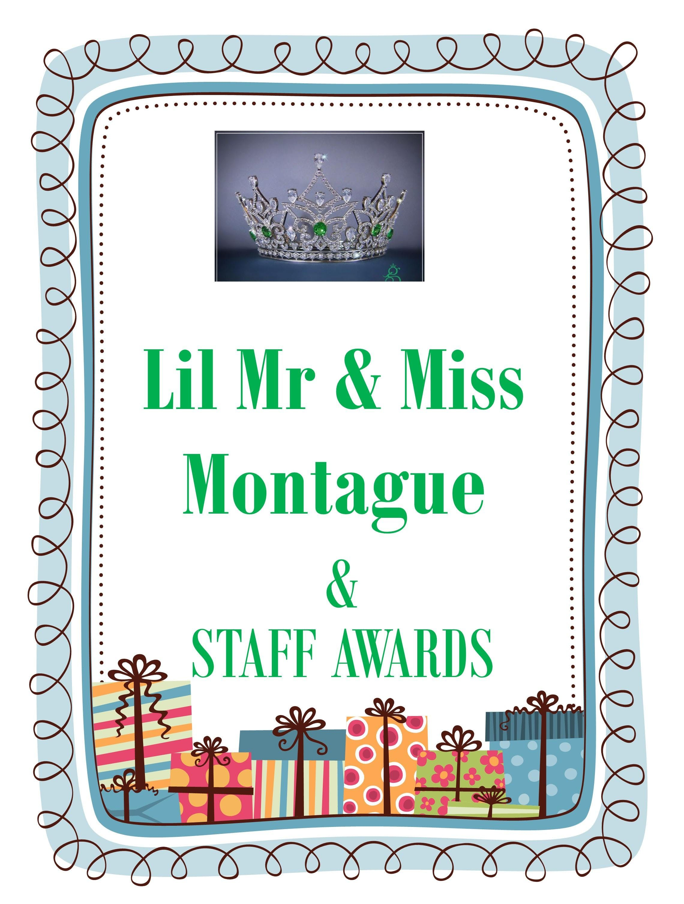 Lil Mr & Miss Montague  & Staff Awards