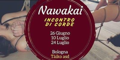 Nawakai - 24/07 - Gli incontri di corde del martedì al Tàiko