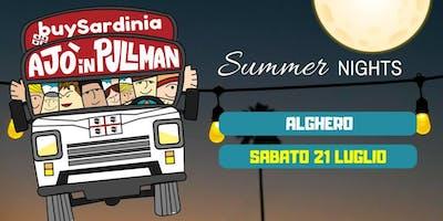 SUMMER NIGHTS 2018 CON BUYSARDINIA E AJO IN PULLMAN: ALGHERO SAB 21 LUG