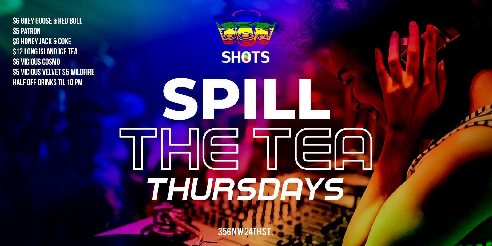 Spill The Tea Thursday