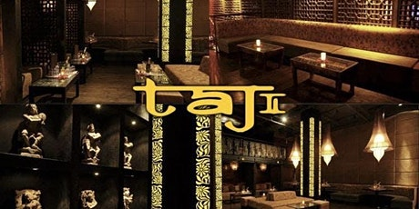 The BEST SATURDAY Night Party AT TAJ LOUNGE NYC tickets
