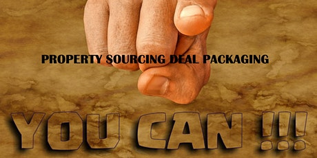 Property Sourcing Deal Packaging tickets