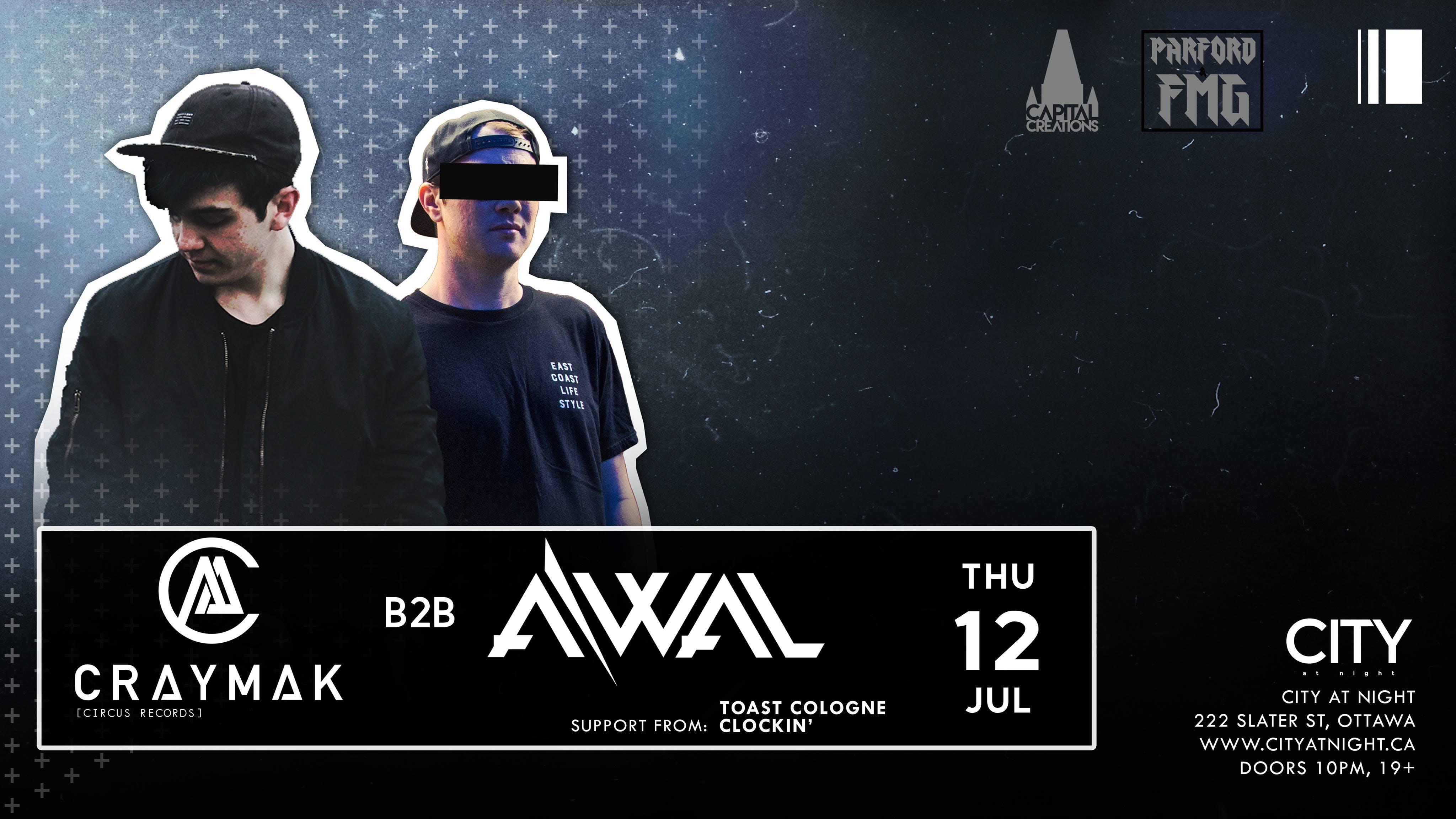 CRaymaK b2b AWAL | July 12th