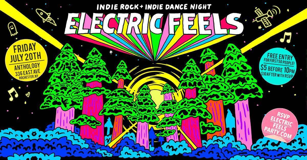 Electric Feels. Indie Rock + Indie Dance Nigh