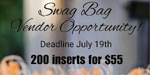 Swag Bag Vendor Opportunity