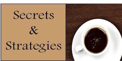 Secrets & Strategies - A Meetup to Share Ideas, Strategies, & Conversation