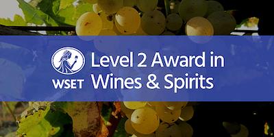 WSET Level 2 Award in Wines & Spirits @ VSF Wine Education