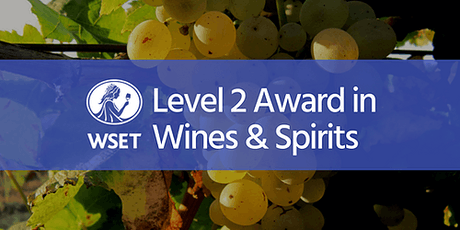 WSET Level 2 Award in Wines & Spirits @ VSF Wine Education tickets