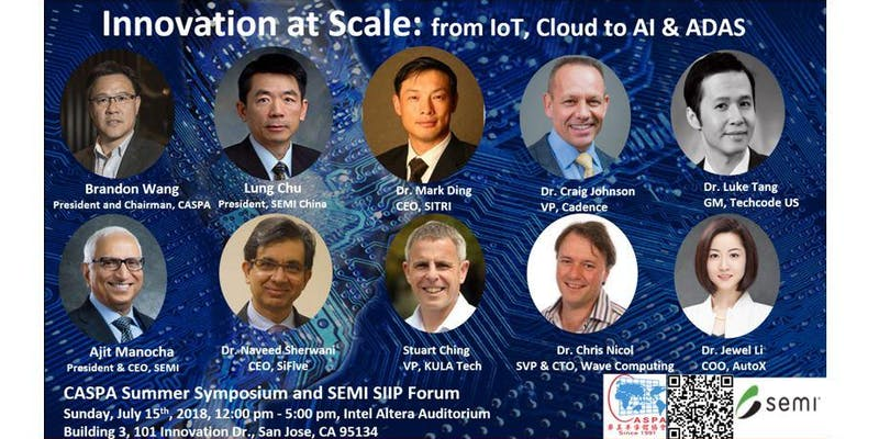 CASPA  			2018 Summer Symposium - SEMI SIIP Forum: Innovation at Scale, from IoT, Cloud to AI and ADAS