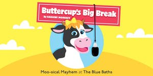 BUTTERCUPS BIG BREAK | Moo-sical Mayhem