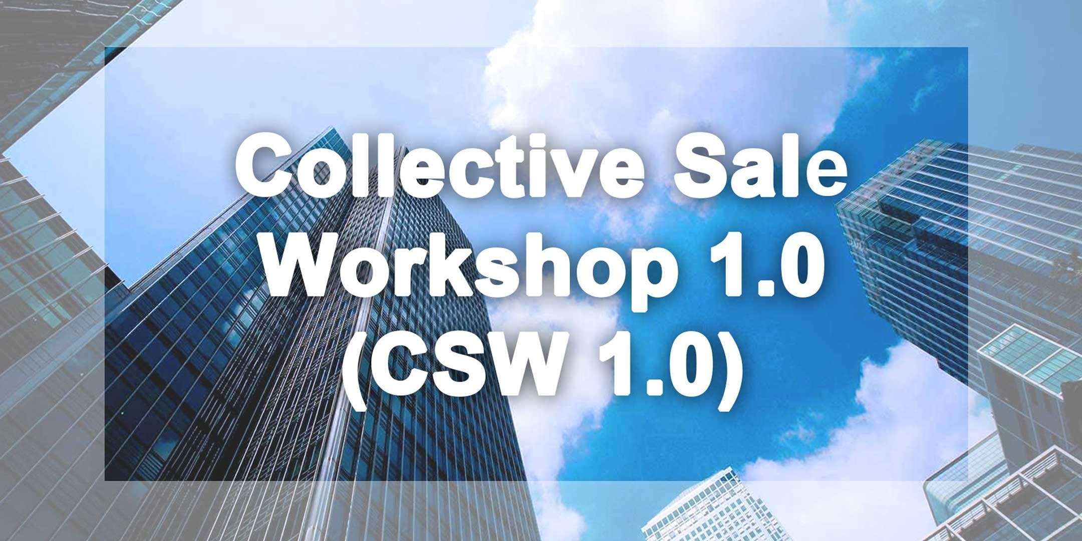 Collective Sale Workshop 1.0 (CSW 1.0)