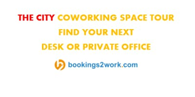 The City Coworking Space Tour - Find Your Next Hot Desk or Private Office