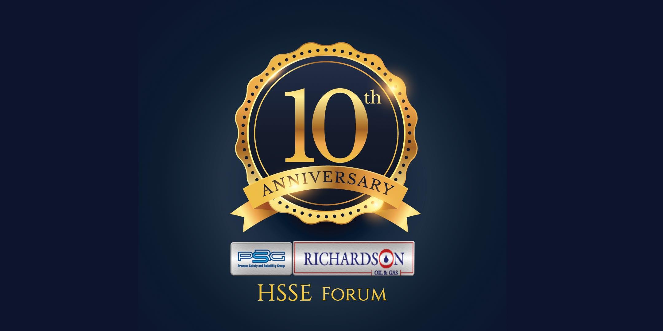 PSRG-RICHARDSON HSSE FORUM - 10TH ANNIVERSARY