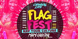 "FLAG FEST "" REP YA CULTURE "" MIAMI CARNIVAL 2018..."