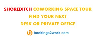 Shoreditch Coworking Space Tour - Find Your Next Hot Desk or Private Office