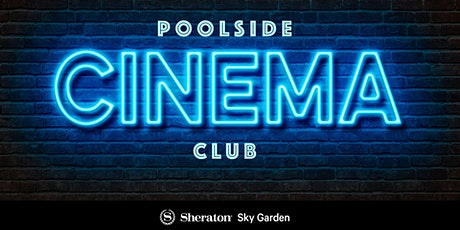 Poolside Cinema tickets