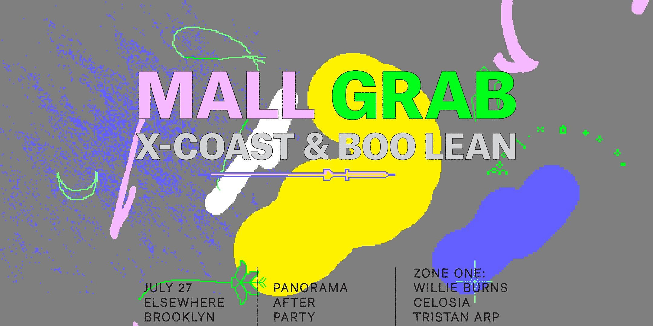 Mall Grab, X-Coast, Boo Lean, Willie Burns, Celosia & Tristan Arp (Panorama Afterparty)