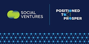 Positioned to Prosper 2018: The State of Social...