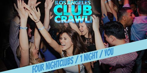 Los Angeles Club Crawl - Guided party tour to the best LA nightclubs and bars