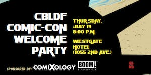 CBLDF Welcome Party - San Diego Comic-Con 2018!