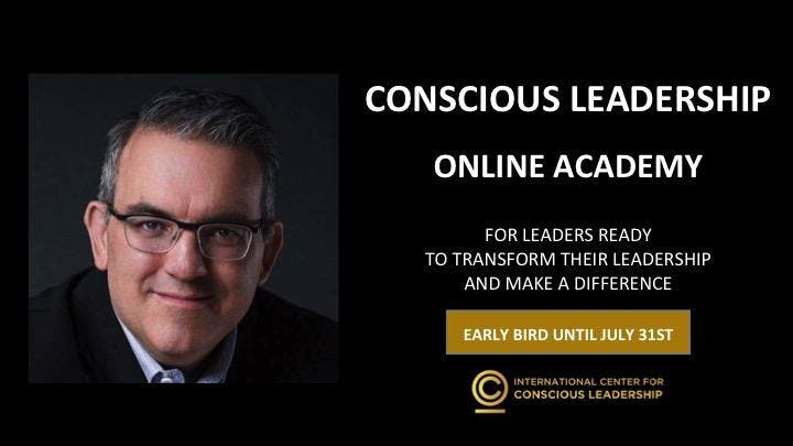 CONSCIOUS LEADERSHIP ONLINE ACADEMY