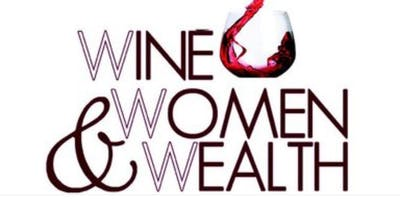 Wine,Women & Wealth