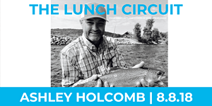 The Lunch Circuit: August Edition, Ashley Holcomb