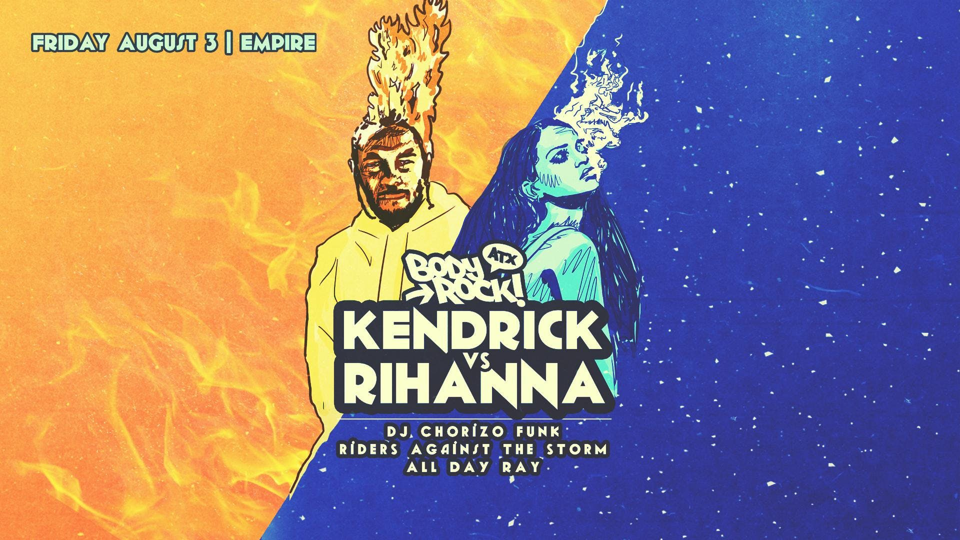 Body Rock ATX: Kendrick vs. Rihanna