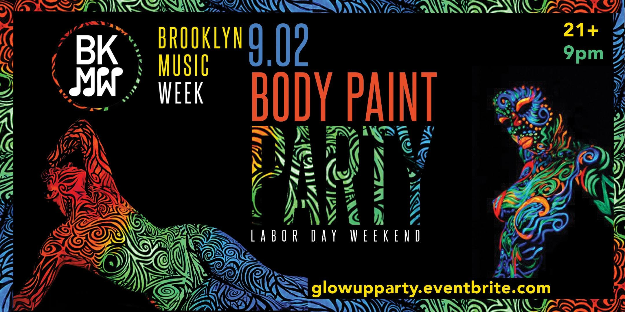 Glow Up Body Paint Party - Brooklyn Music Wee