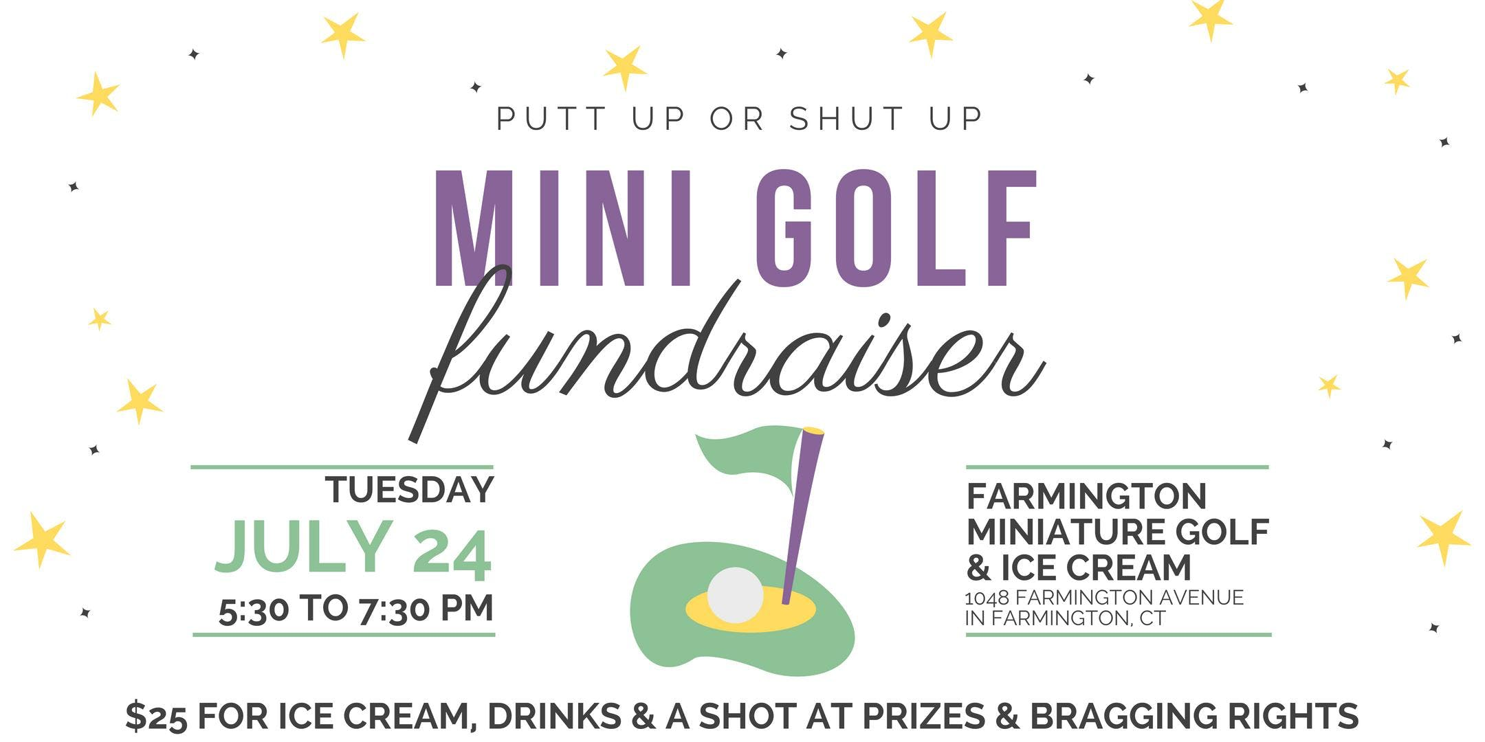 Putt Up or Shut Up Mini Golf Tournament