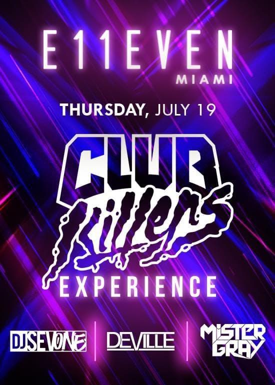 Club Killers at E11even Guestlist - 7/19/2018