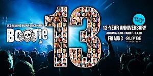 Bootie LA: 13-Year Anniversary!