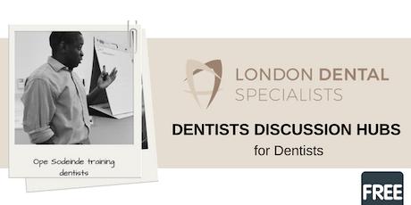 Dental Discussion Hub tickets