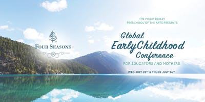 Global Early Childhood Leadership Conference For Educators And Mothers S\