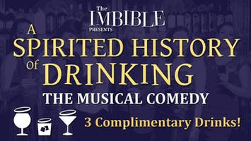 """""""The Imbible: A Spirited History of Drinking"""""""
