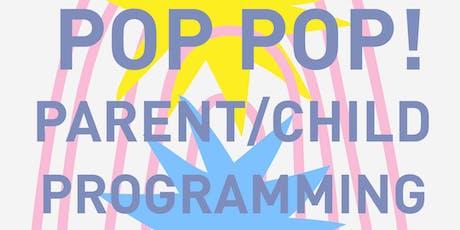 Pop Pop Parent/Child Art Class tickets