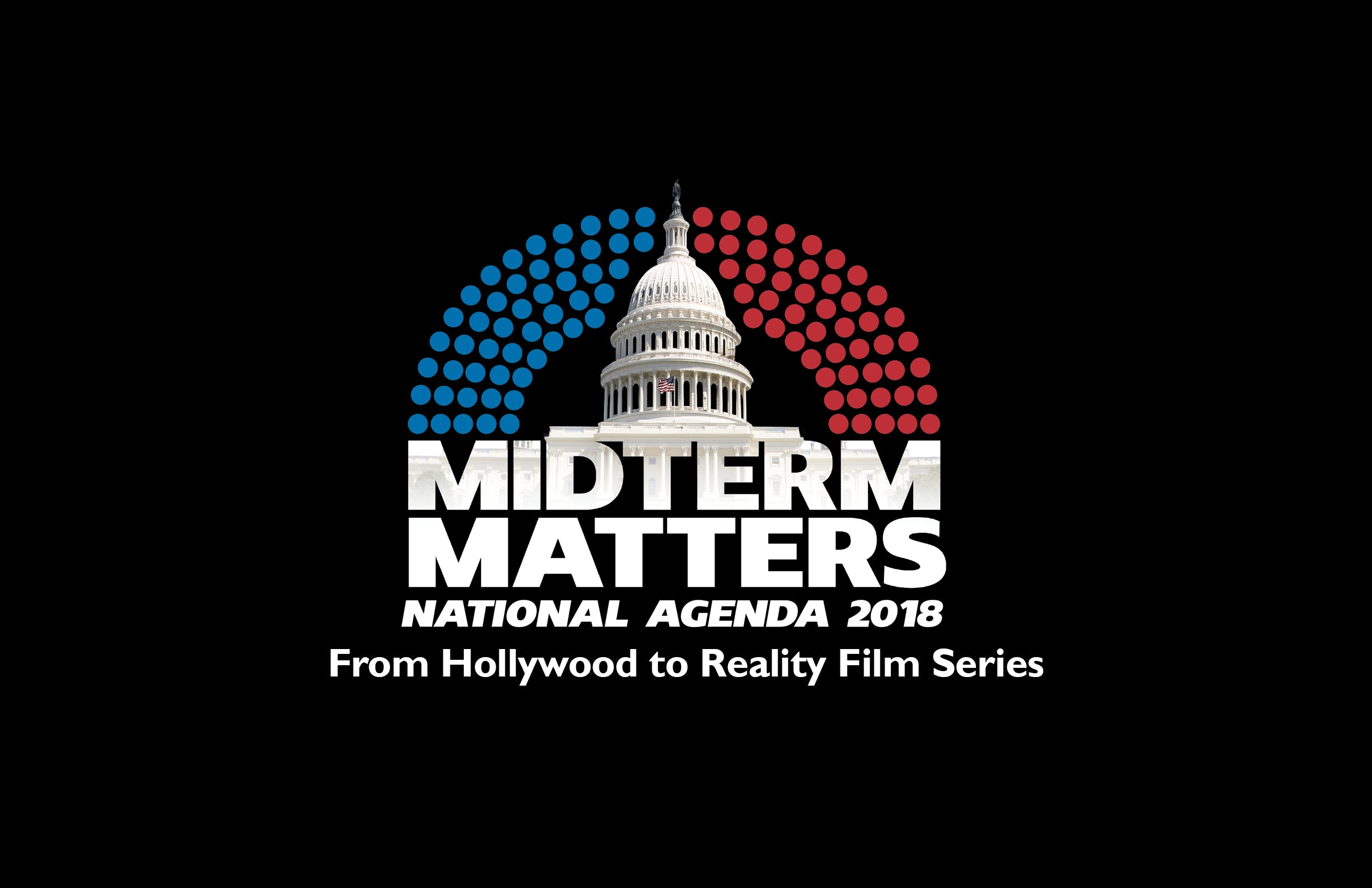 National Agenda 2018 Film Series From Hollywood to Reality