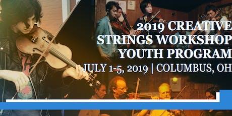 2019 Creative Strings Workshop - Youth Program tickets