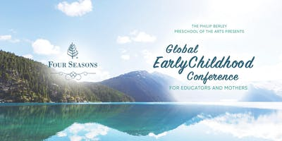 Global Early Childhood Leadership Conference For Educations And Mothers \