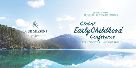 Global Early Childhood Leadership Conference For Educations And Mothers '19 tickets