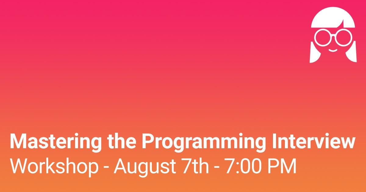Workshop: Mastering the Programming Interview #5