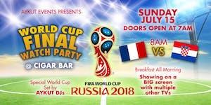 WORLD CUP FINAL WATCH PARTY @ CIGAR BAR