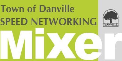 Town of Danville Speed Networking Mixer