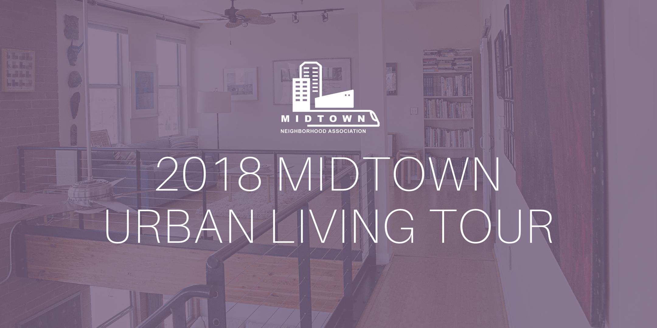 2018 Midtown Urban Living Tour
